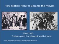 How Motion Pictures Became the Movies 1908-1920
