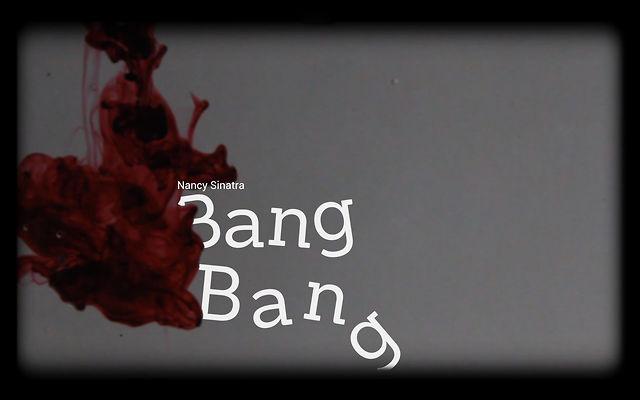 Schriftfilm Bang Bang - Nancy Sinatra on Vimeo