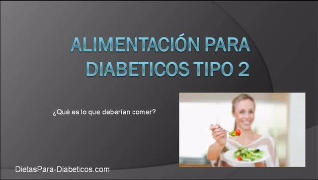 Alimentacion para Diabeticos tipo 2, conoce como