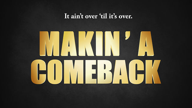 Makin' a Comeback: Week 1 | Shawn Lovejoy