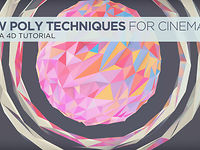 Low Poly Techniques for Cinema 4D