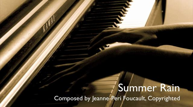 Summer Rain - Composed by Jeanne-Peri Foucault Rain