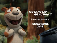 Guillaume Glachant - Animation showreel - 2013