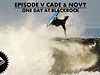 Missing In Action -  Ep V - Cade & Novy