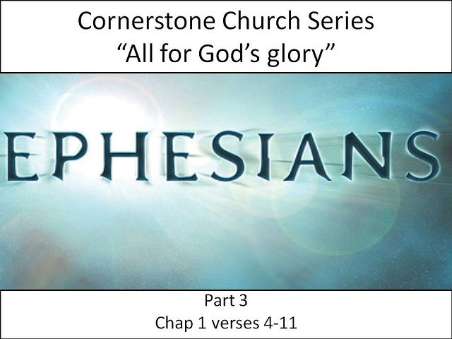 Ephesians Series: Part 3 (Jan 20 2013)