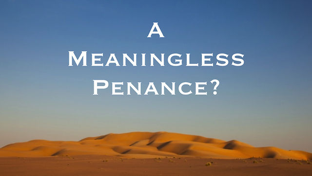 A Meaningless Penance? Teaser Clip