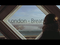 London - Breathe