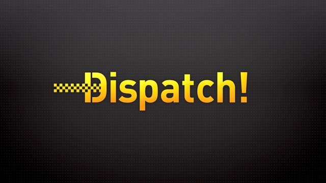 Dispatch! App