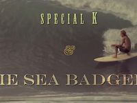 Special K &amp; The Sea Badgers