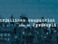 Kirjallinen kaupunkini Jyväskylä