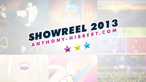 Anthony Hibbert Showreel 2013