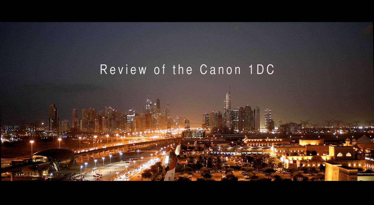 Review of the Canon 1DC