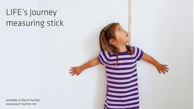 LIFE's Journey measuring stick