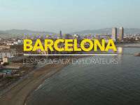 The New Explorers - Barcelona | Teaser