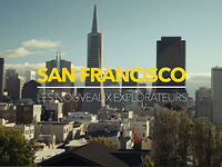 The New Explorers - San Francisco | Teaser