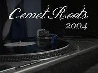 Comet // COMET ROOTS (2004)