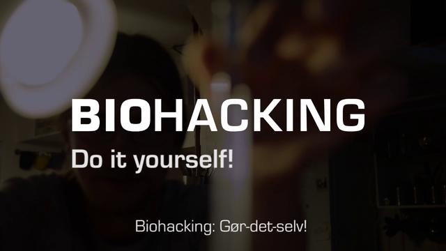 Biohacker do it yourself