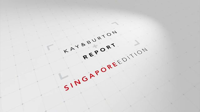 Kay &amp; Burton Report Episode 1, 2013 - Singapore Edition