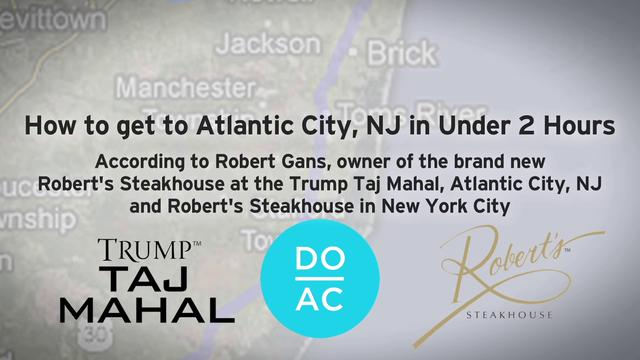 Robert Gans of Robert's Steakhouse on his secret of getting to AC from NYC in 2 hours or less.