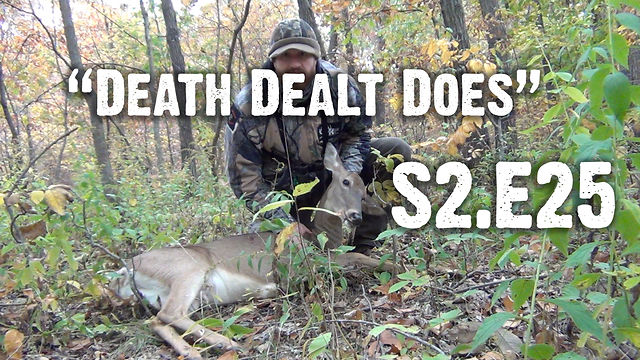 "Whitetails INC S2.E25 - ""Death Dealt Does"""