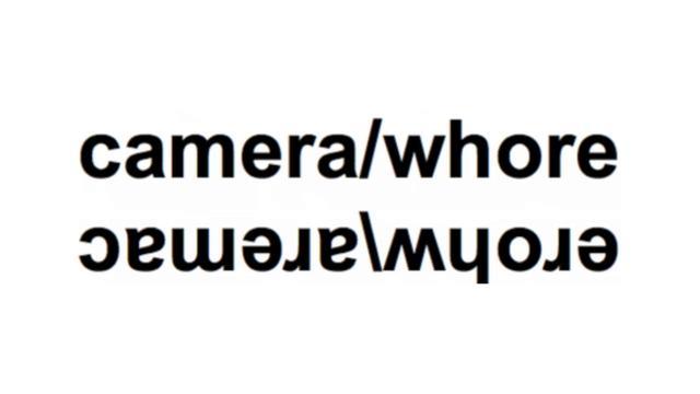 camera/whore