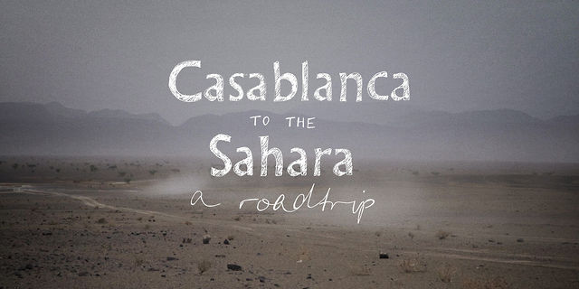 Casablanca To The Sahara (director's cut)