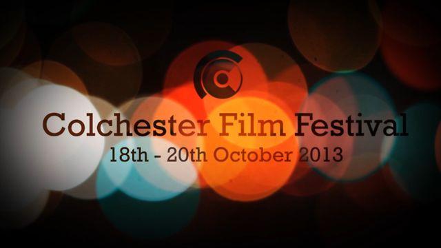 Colchester Film Festival 18th - 20th October 2013