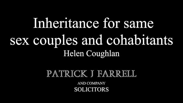 Inheritance for Civil Partners and Cohabitants