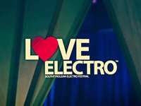 LOVE ELECTRO! Festival - 3 Years BIRTHDAY EDITION