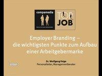 Employer Branding – die wichtigsten Punkte zum Aufbau einer Arbeitgebermarke