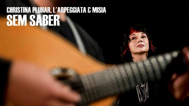 Mísia, Christina Pluhar & L'Arpeggiata - Sem Saber (Video ...