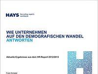 Wie Unternehmen auf den demografischen Wandel antworten – aktuelle Ergebnisse aus dem HR-Report 2012/2013