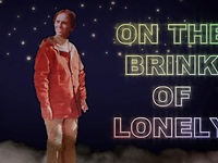 On the Brink of Lonely [2013]