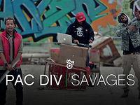 Pac Div - Savages (feat. Big Sik & Edbone)