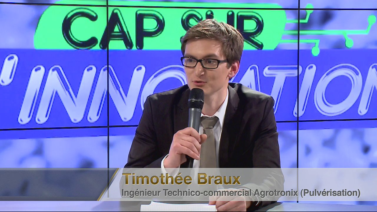 Invit : Thimothe Braux (Ingnieur Technico-commercial pulvrisation chez Agrotronix)