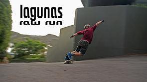Lagunas - RAW RUN