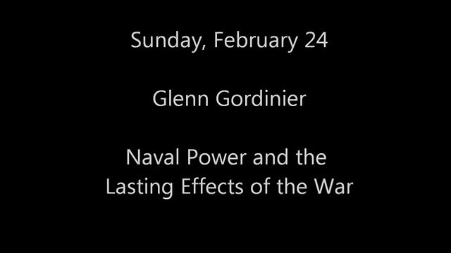 Naval Power and the Lasting Effects of the War — Glenn Gordinier