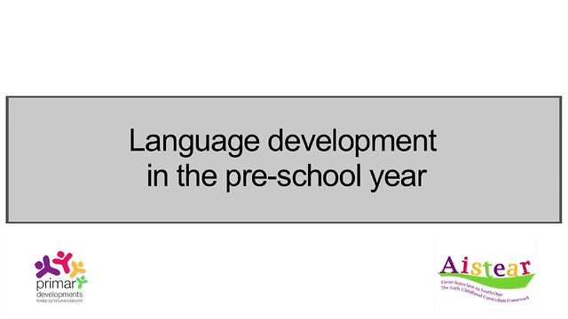 Language Development In The Pre-School Year