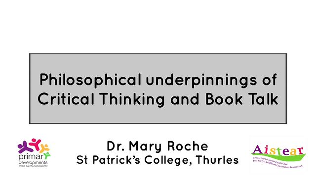 Mary Roche 2: Philosophical Underpinnings Of Ct And Bt