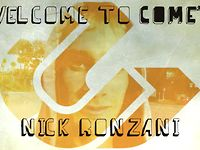 Comet // Welcomes Nick Ronzani