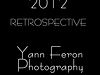 YANN FERON 2012 RETROSPECTIVE: 89 models and photos by www.yannferon.com french fashion celebrity photographer