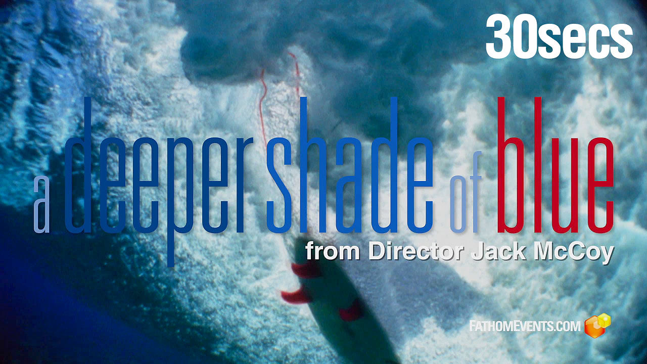 A Deeper Shade of Blue Theatrical Trailer 30secs 1080p v2