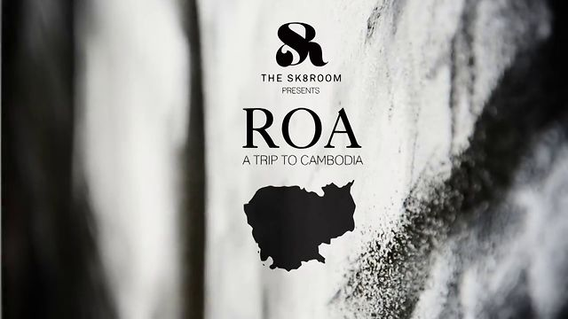 The SK8room presents Roa, a trip to Cambodia.