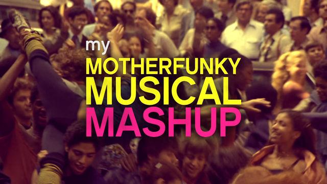 My Motherfunky Musical Mashup