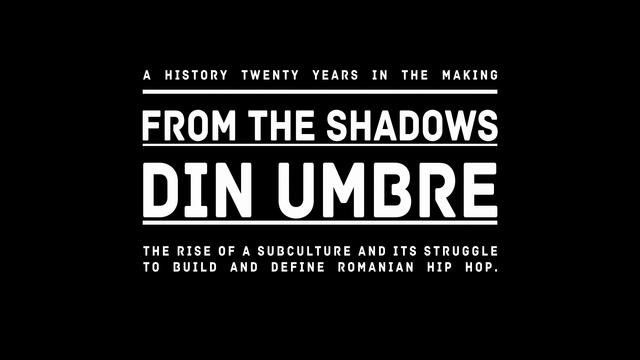 From the Shadows / Din Umbre – Promo 1