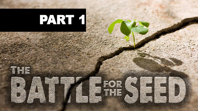 "March 10, 2013 ""The Battle for the Seed"""