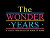 3-10-13 - The Wonder Years: Mark 7