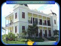 Palacete Los Moreau / Lavadie Mansion - Puerto Rico