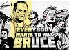 Everybody wants to kill Bruce Willis