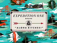 EXPEDITION-ONE - ALOHA BITCHES - AVAILABLE NOW
